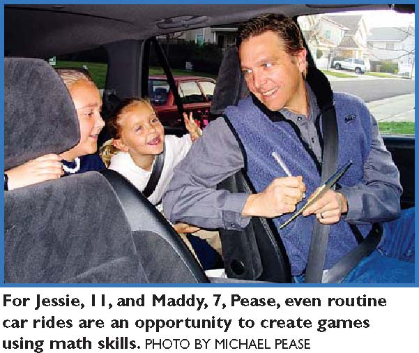 For Jessie, 11, and Maddy, 7, Pease, even routine car rides are an opportunity to create games using math skills. PHOTO BY MICHAEL PEASE